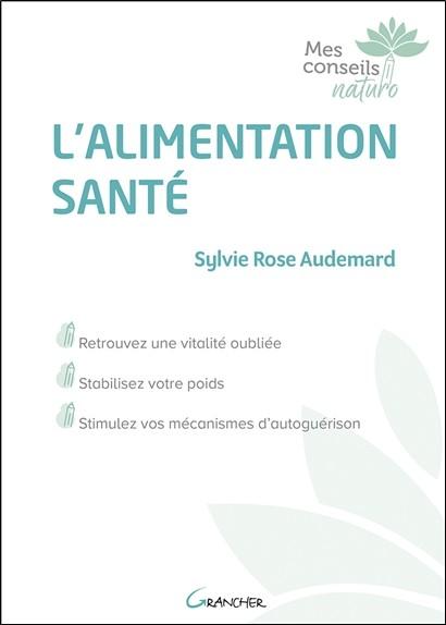 Mes conseils naturo - Sylvie Rose Audemard